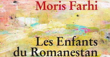 Moris Farhi, Les enfants du Romanestan, Bleu autour
