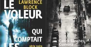 Lawrence Block, Le voleur qui comptait les cuillères, Gallimard et Canek Sanchez Guevara, 33 révolutions, Métailié