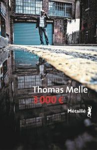 Thomas Melle, 3000 €, Métailié