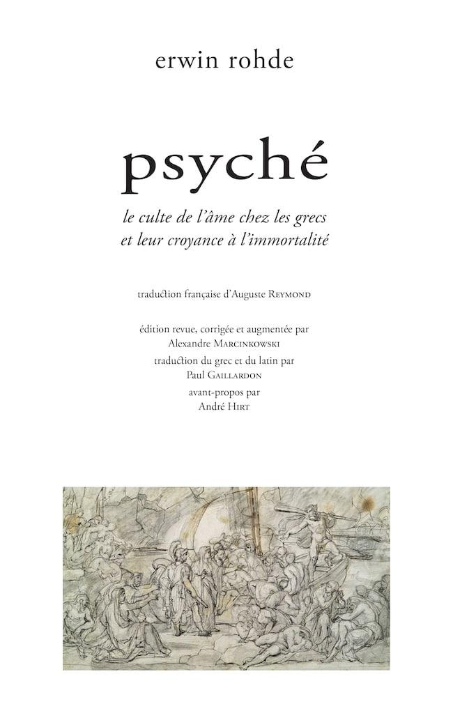 Erwin Rohde, Psyché, le culte de l'âme chez les Grecs et leur croyance à l'immortalité, Encre marine