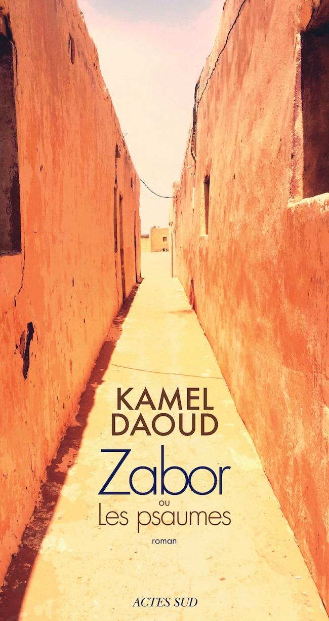 Kamel Daoud, Zabor ou les psaumes