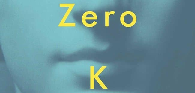 Don DeLillo, Zero K