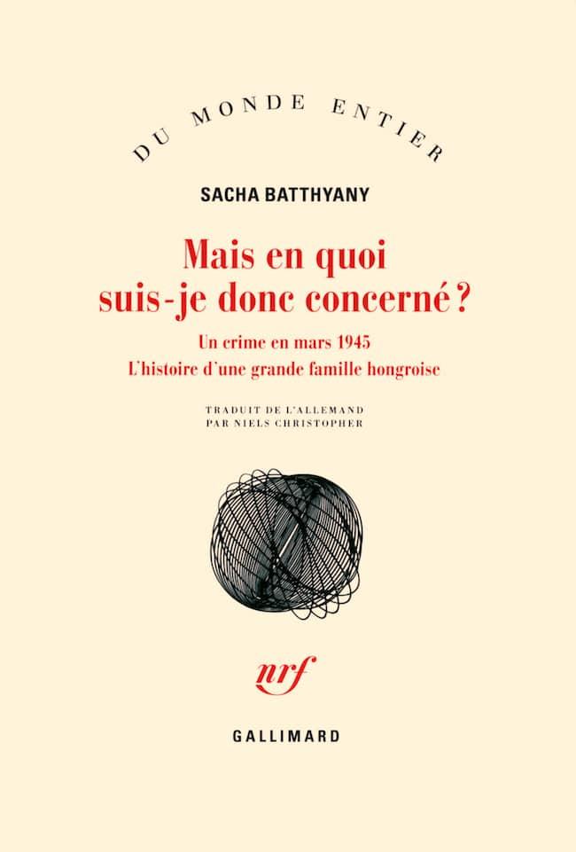 Sacha Batthyany, Mais en quoi suis-je donc concerné ? Un crime en mars 1945