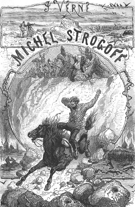 Jules Verne, Voyages extraordinaires. Michel Strogoff