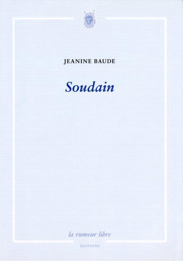 Jeanine Baude, Œuvres poétiques