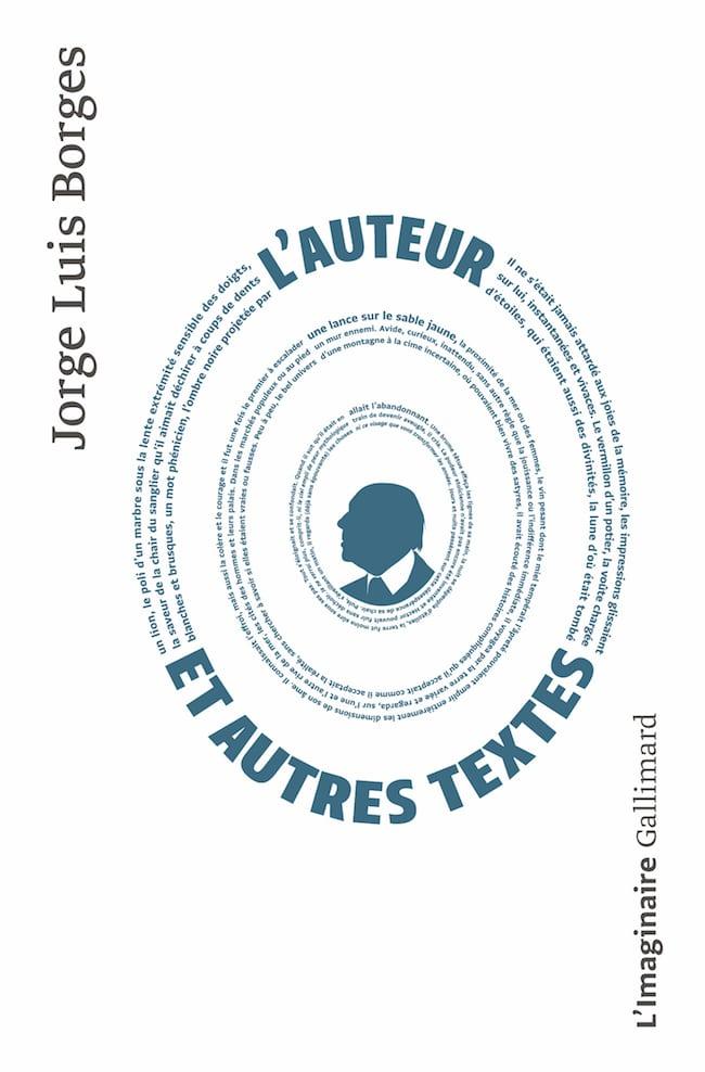 Jorge Luis Borges, L'auteur et autres textes