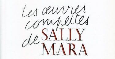 Raymond Queneau, Les œuvres complètes de Sally Mara