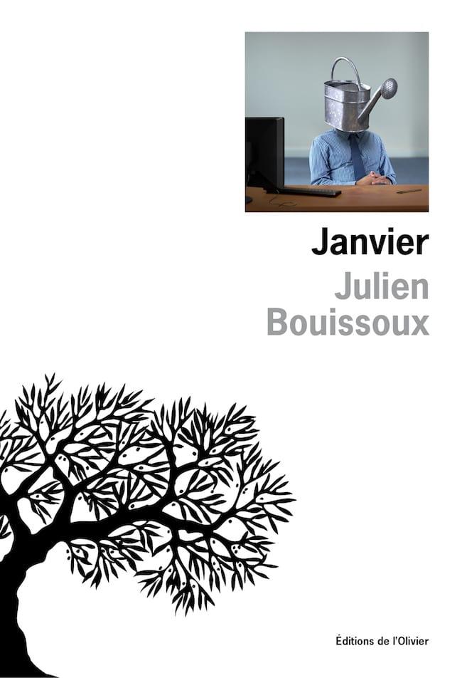 Julien Bouissoux, Janvier