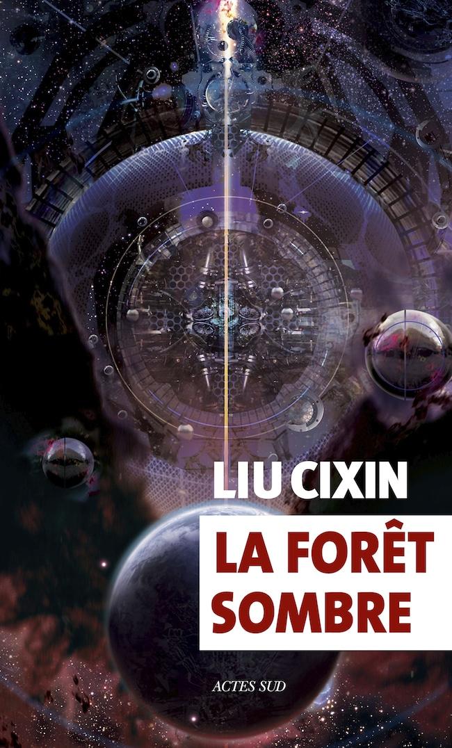 Liu Cixin, La forêt sombre