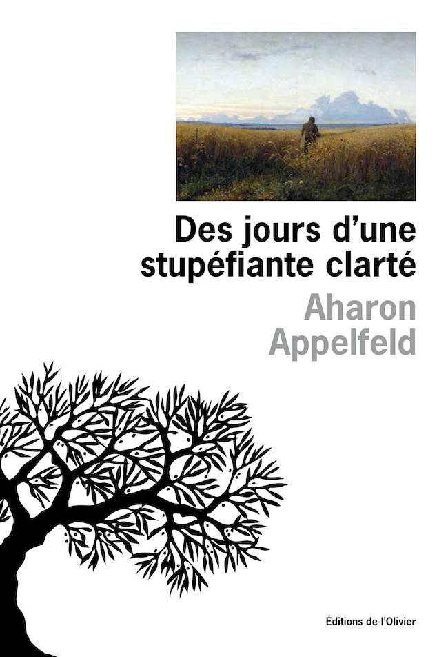 Aharon Appelfeld, Des jours d'une surprenante clarté