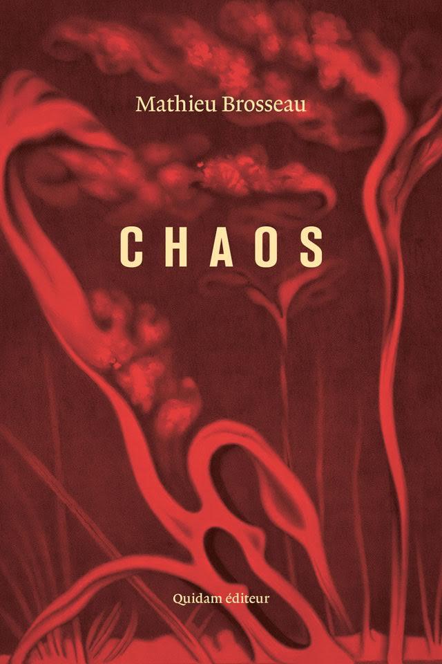 Mathieu Brosseau, Chaos