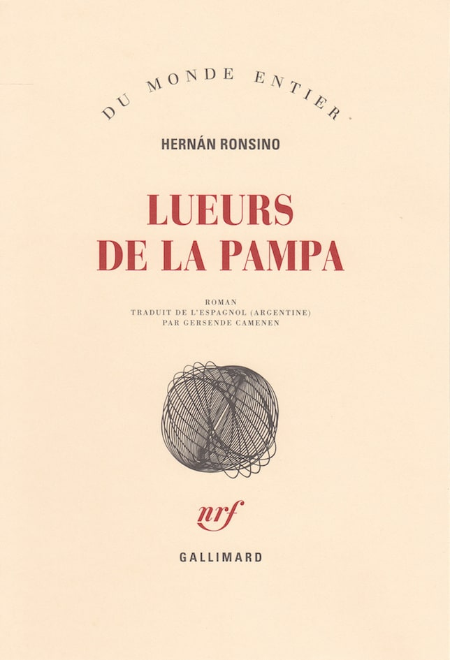 Hernán Ronsino, Lueurs de la pampa