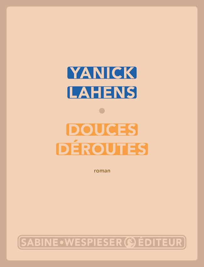 Yanick Lahens, Douces déroutes