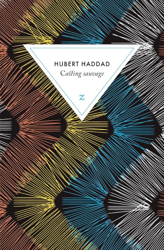 Hubert Haddad, Casting sauvage. Zulma