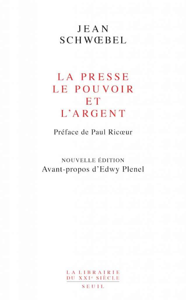 Jean Schwœbel, La presse, le pouvoir et l'argent