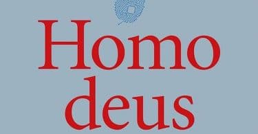 Yuval Noah Harari, Homo Deus. Une brève histoire du futur.