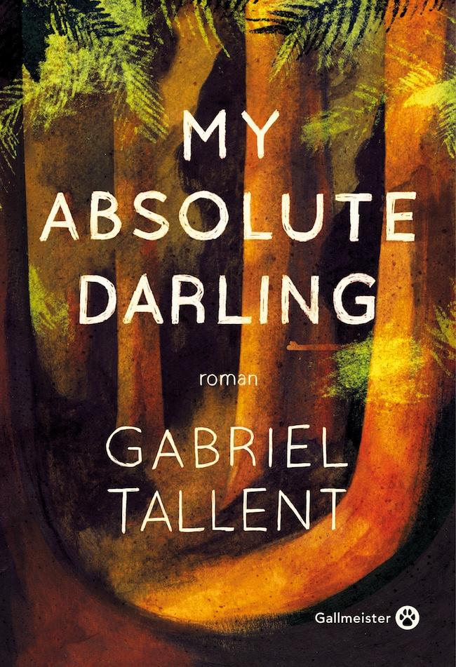 Gabriel Tallent, My Absolute Darling