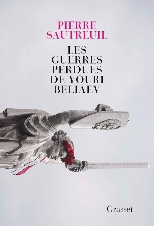 Pierre Sautreuil, Les guerres perdues de Youri Beliaev