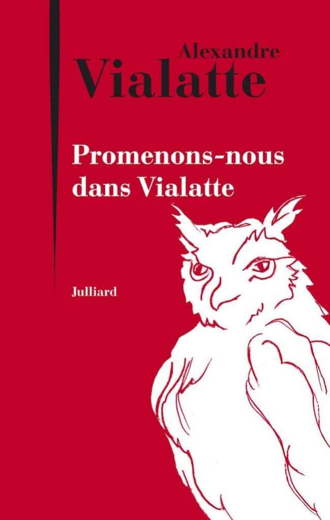 Alexandre Vialatte, Promenons-nous dans Vialatte