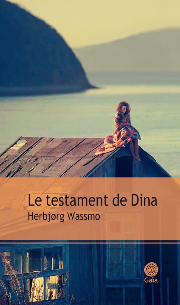 Herbjørg Wassmo, Le testament de Dina