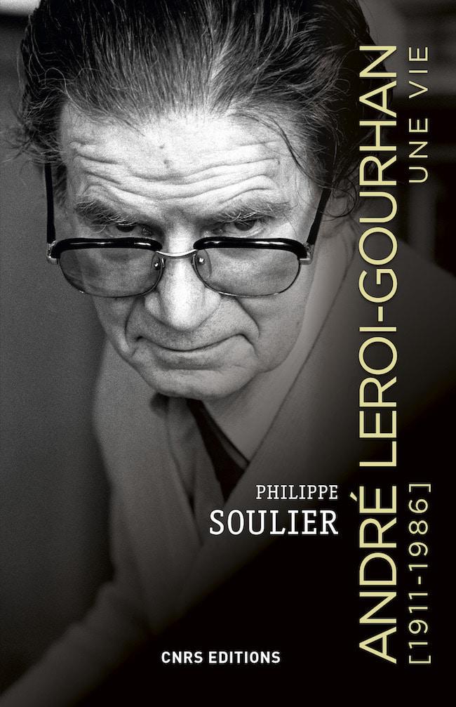 Philippe Soulier, André Leroi-Gourhan, Une vie