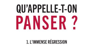Bernard Stiegler, Qu'appelle-t-on panser ? 1. L'immense régression