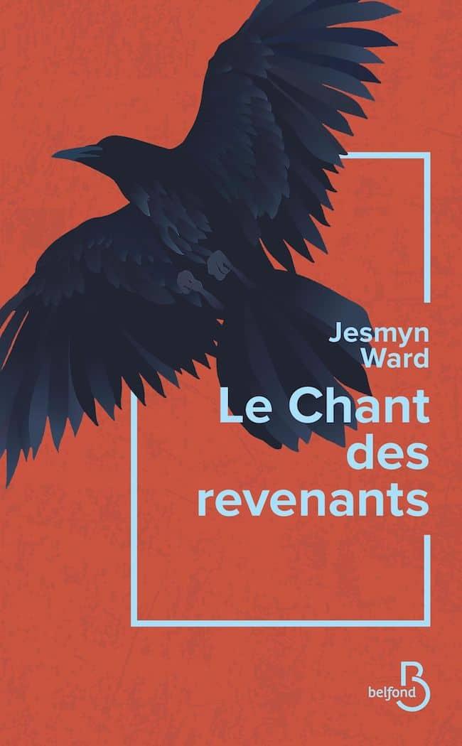 Jesmyn Ward, Le chant des revenants
