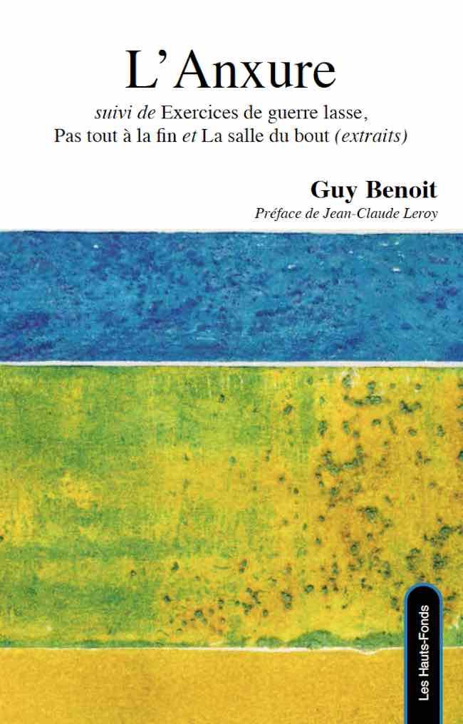 Guy Benoit, L'Anxure