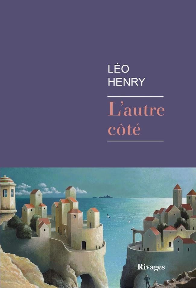 Léo Henry, L'autre côté