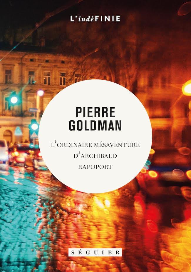 Pierre Goldman, L'ordinaire mésaventure d'Archibald Rapoport
