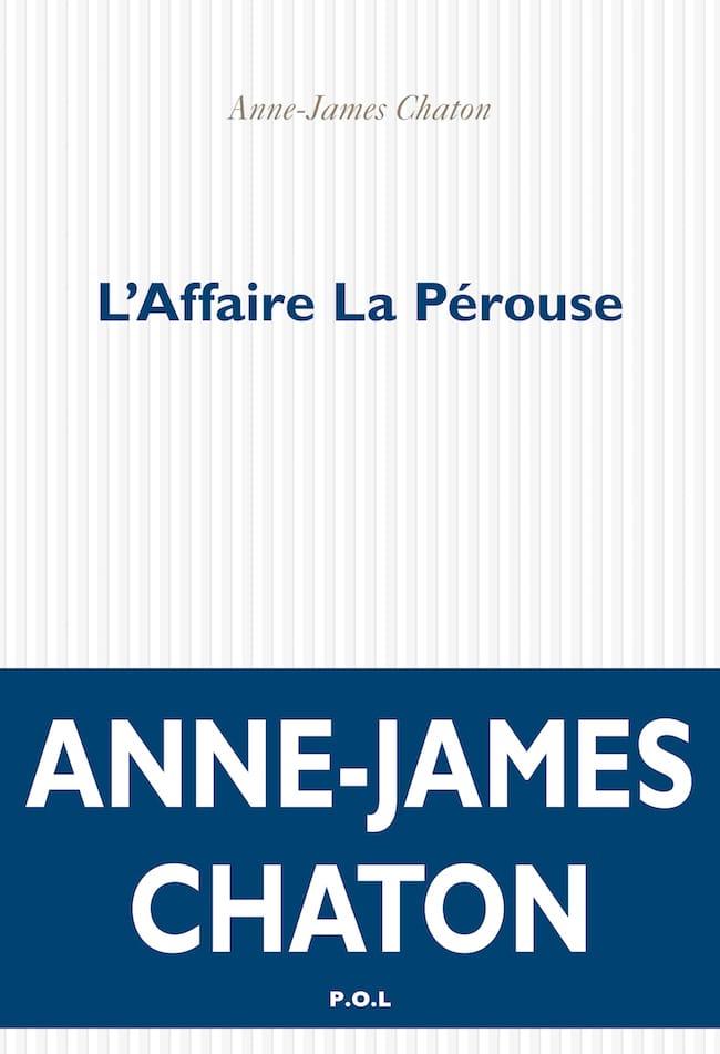 Anne-James Chaton, L'affaire La Pérouse
