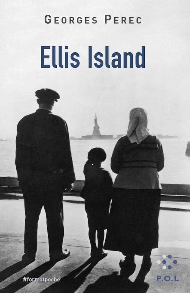 Ellis Island et Perec : enquêter sur le vide