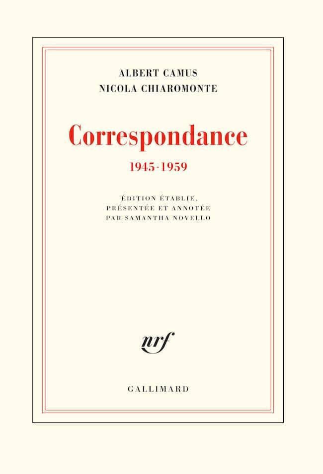 Albert Camus et Nicola Chiaromonte, Correspondance 1945-1959