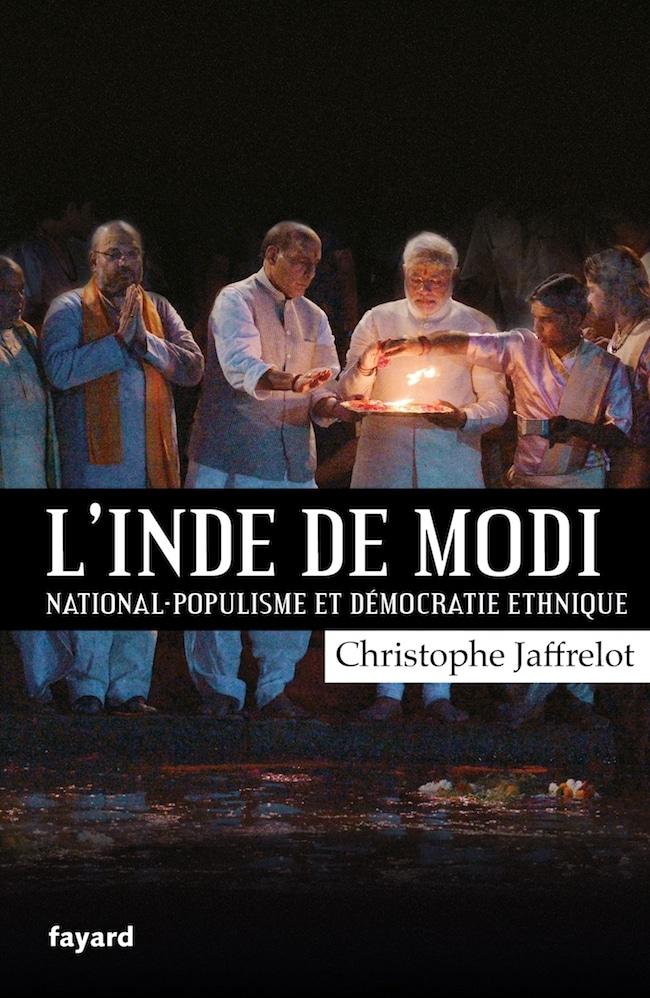 Christophe Jaffrelot, L'Inde de Modi. National-populisme et démocratie ethnique